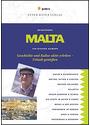 Malta Reiseführer: Geschichte und Kultur aktiv erleben - Urlaub genießen - Richard Haimann