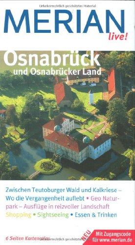 Osnabrück und Osnabrücker Land. Merian live! - ...
