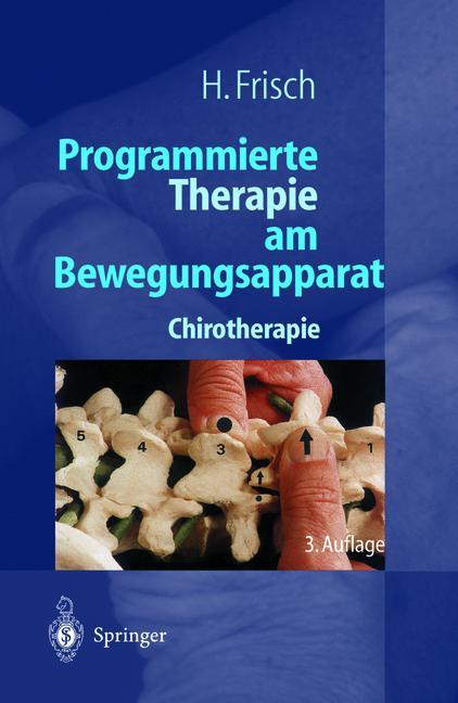 Programmierte Therapie am Bewegungsapparat. Chi...