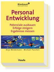 Personalentwicklung. Potenziale ausbauen, Erfolge steigern, Ergebnisse messen - Anja Weidemann