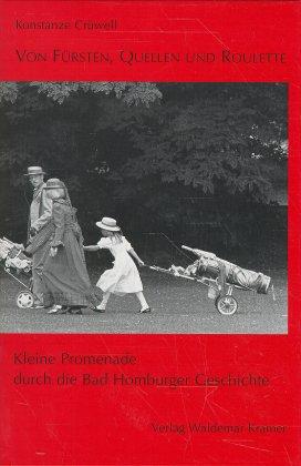 Von Fürsten, Quellen und Roulette: Kleine Prome...