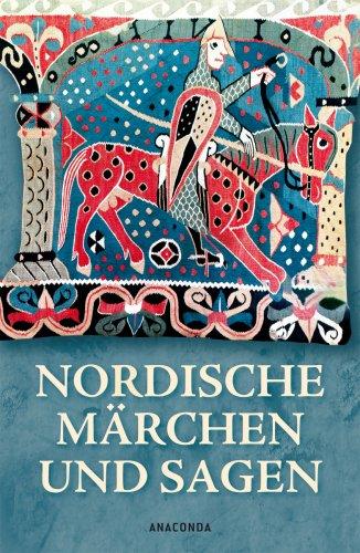 Nordische Märchen und Sagen - Erich Ackermann (Hg.)