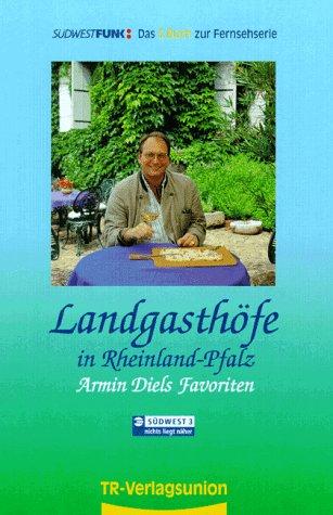 Landgasthöfe in Rheinland-Pfalz, Bd.3 - Armin Diel