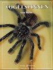 Vogelspinnen - Ann Webb