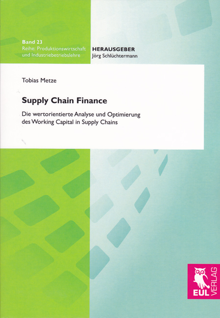 Supply Chain Finance: Die wertorientierte Analy...