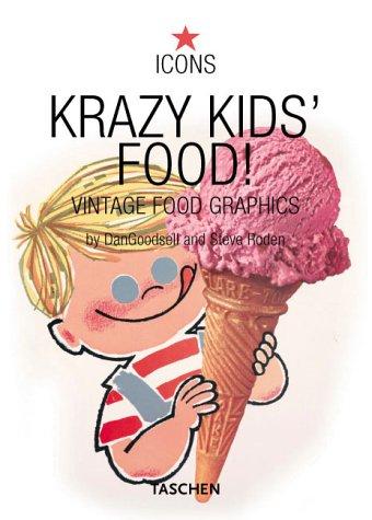 Krazy Kids´ Food. Vintage Food Graphics (Icons)...