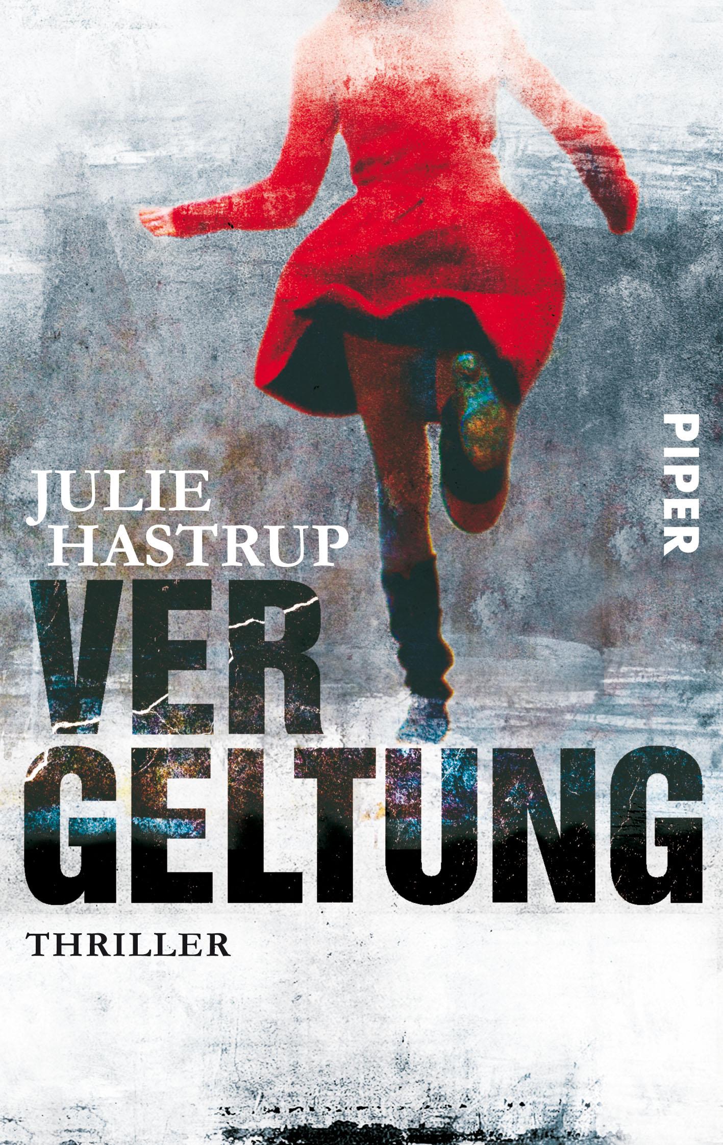 Vergeltung: Kriminalroman - Julie Hastrup