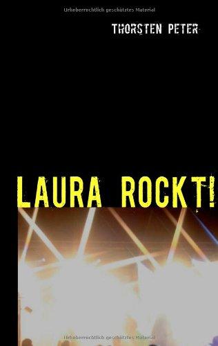 LAURA ROCKT!: Ein Abenteuer zwischen Musik und ...