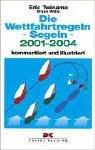 Die Wettfahrtregeln Segeln 2005 - 2008. Komment...