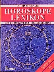Internationales Horoskope Lexikon - 6000 Horosk...