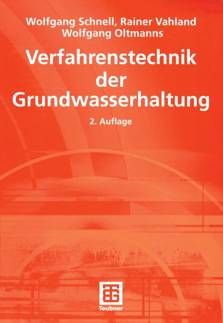 Verfahrenstechnik der Grundwasserhaltung (Leitf...