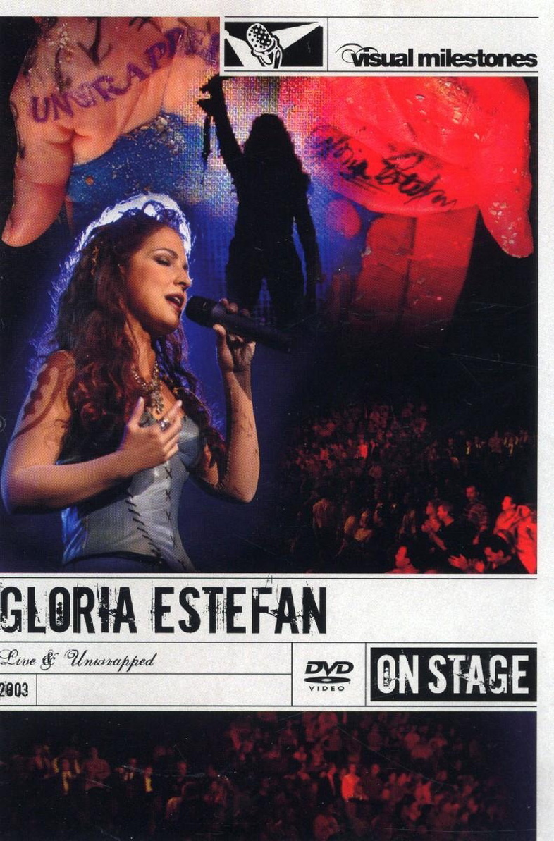 Gloria Estefan - Live & Unwrapped (On Stage/ Big)