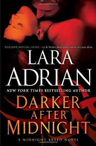 Darker After Midnight: A Midnight Breed Novel -...