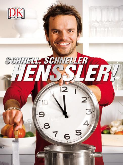 Schnell, schneller, Henssler - Steffen Henssler