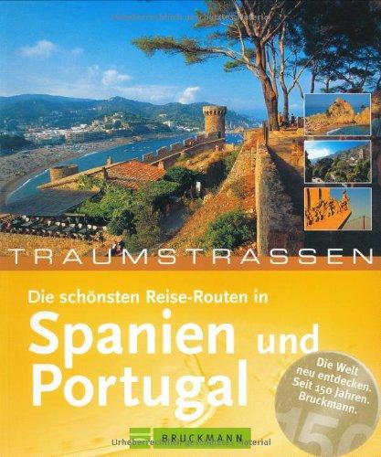 Traumstraßen: Die schönsten Reise-Routen in Spa...