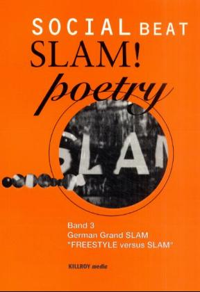 Slam! poetry, Bd.3, German Grand SLAM - Michael Schönauer