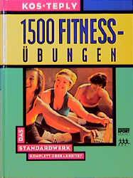 1500 Fitness-Übungen. Das Standardwerk - Bohumi...