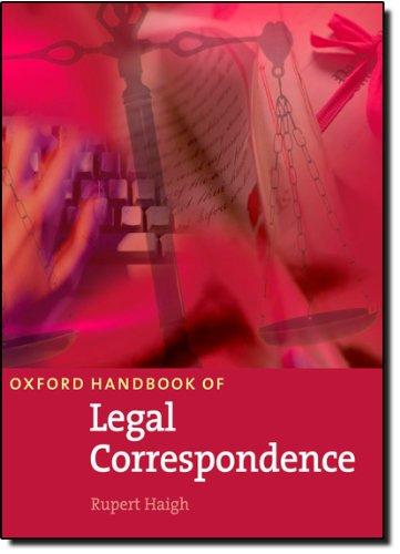 Oxford Handbook of Legal Correspondence: Das umfassenden Lehr- und Nachschlagewerk zum englischen Schriftverkehr in der