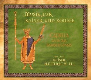 Capella Antiqua Bambergensis - Musik für Kaiser...