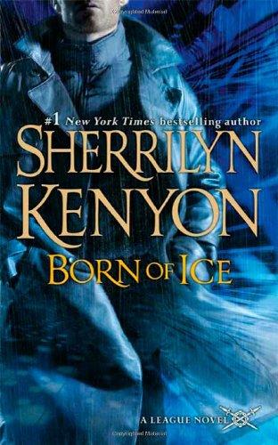 Born of Ice (League Novel) - Sherrilyn Kenyon