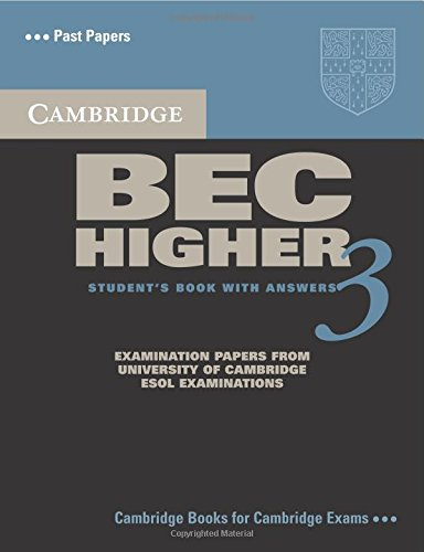 Cambridge BEC Higher 3: Examination Papers from...