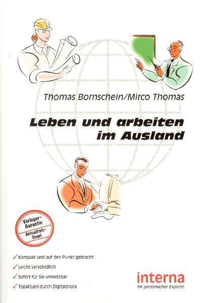 Leben und arbeiten im Ausland - Thomas Bornschein