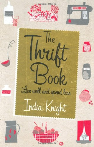 Thrift Book: Live Well and Spend Less - India K...