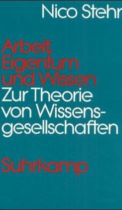 Arbeit, Eigentum und Wissen. Zur Theorie von Wi...