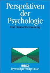 Perspektiven der Psychologie. Eine Standortbest...