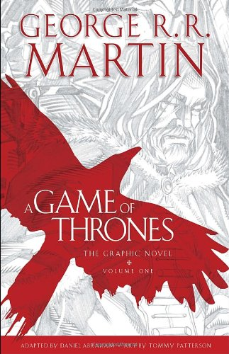 A Game of Thrones - Volume One - George R.R. Martin [Graphic Novel]