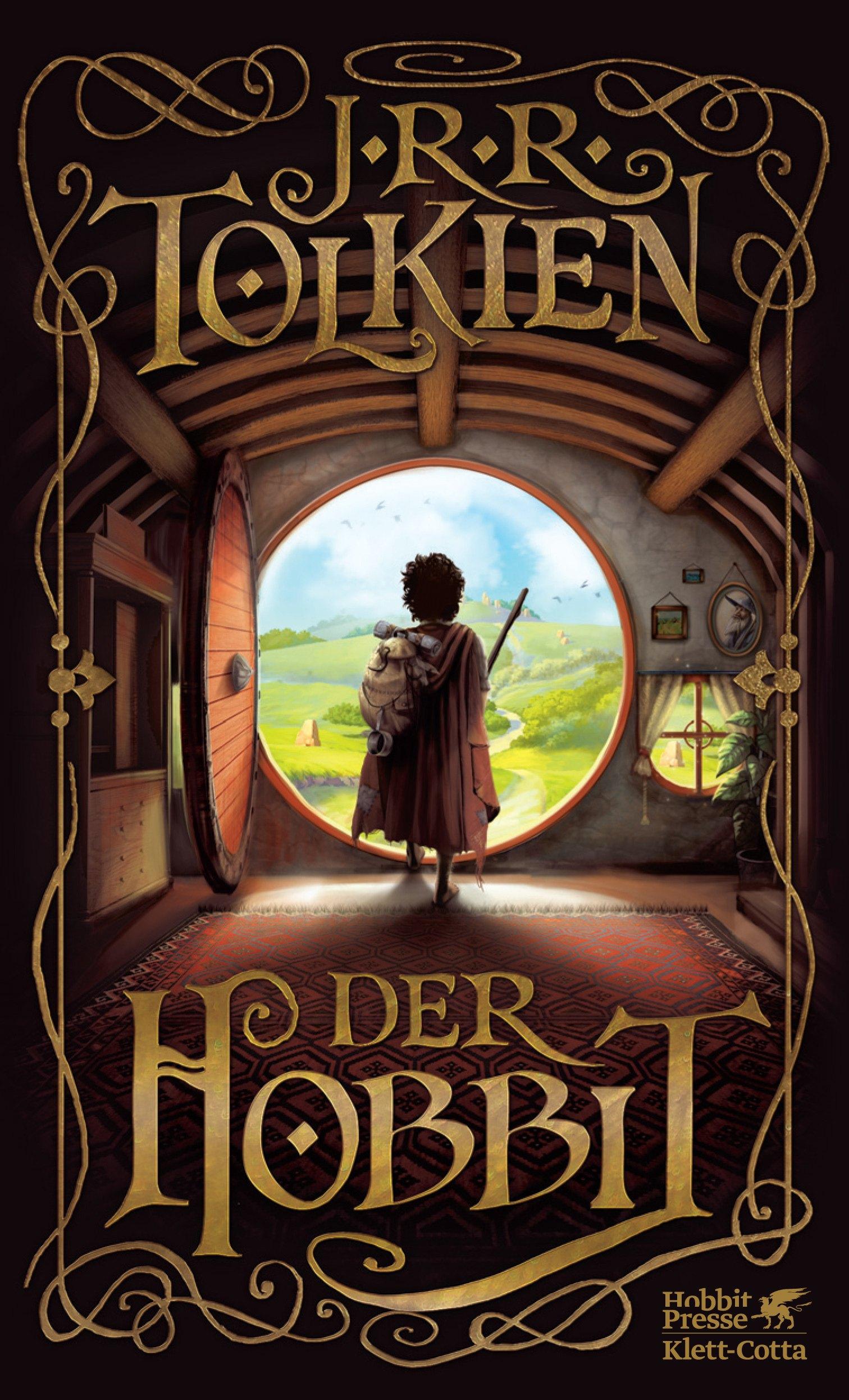 Der Hobbit: Oder Hin und zurück - John Ronald Reuel Tolkien