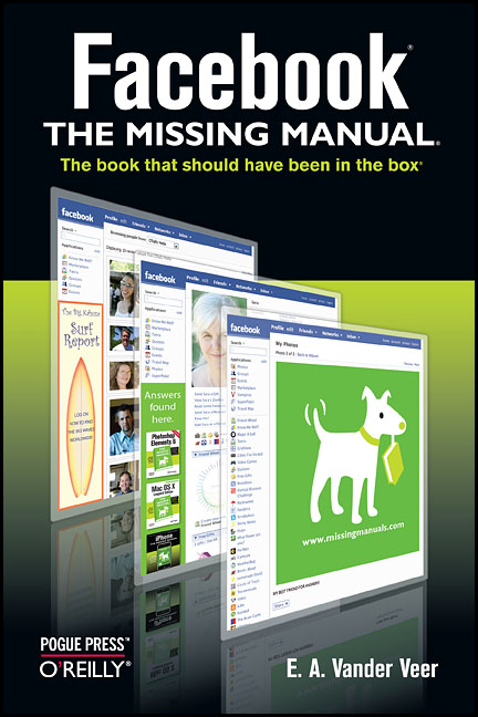 Facebook: The Missing Manual (Missing Manuals) ...