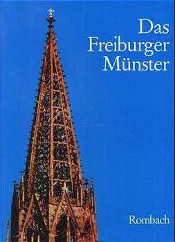 Das Freiburger Münster - Wolf Hart