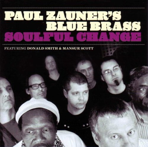 Paul´S Blue Brass Zauner - Soulful Change