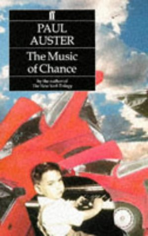 The Music of Chance. - Paul Auster