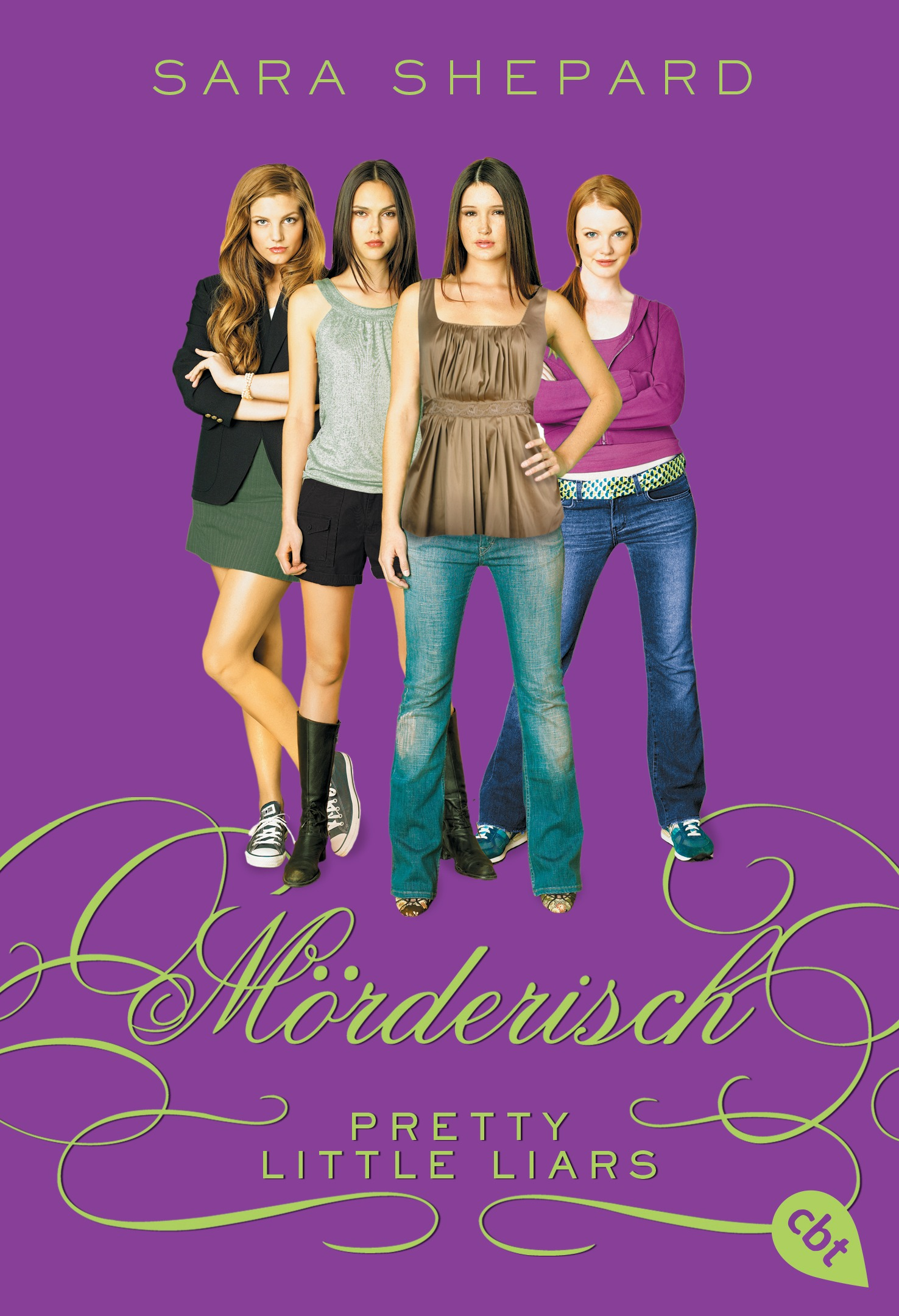 Pretty Little Liars - Mörderisch: Band 6 - Sara Shepard