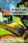 Hohes Venn: Eifel-Roman - Matthias Witsch