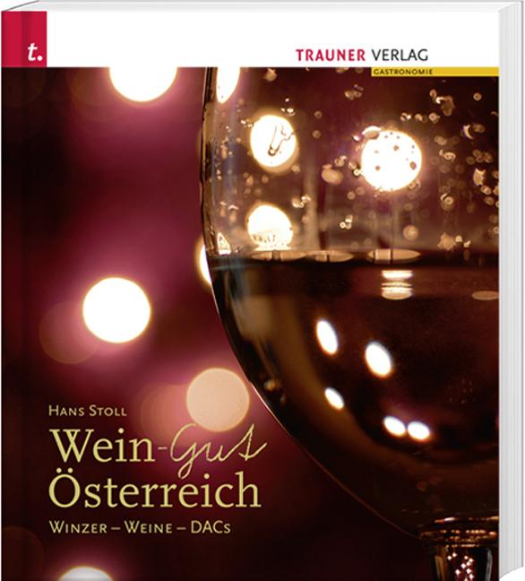 Wein-Gut Österreich: Winzer-Weine - DACs - Hans...