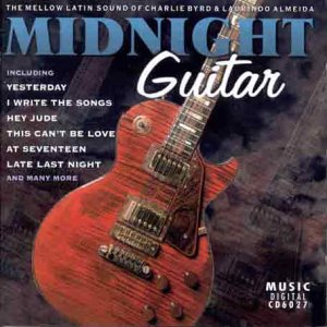 Charlie Byrd/Almeida/Laurindo - Midnight Guitar