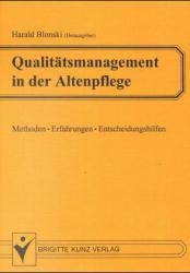 Qualitätsmanagement in der Altenpflege.