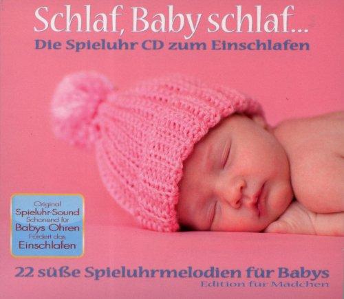 Various - Schlaf Baby schlaf...Die Spieluhr CD zum Einschlafen für Mädchen
