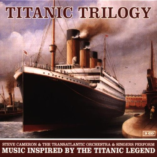 Various - Titanic Trilogy