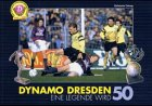 Dynamo Dresden - Eine Legende wird 50 - Sven Geisler