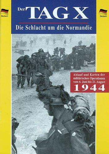 Der Tag X Die Schlacht Um Die Normandie. Ouvrage en Allemand - Collectif