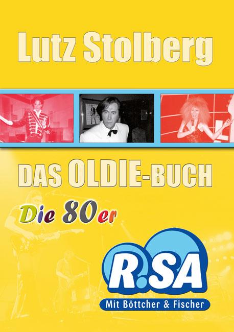 Das Oldie-Buch - Die 80er - Lutz Stolberg