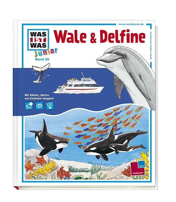 Was ist Was Junior: Wale und Delfine - Band 26 - Torsten Fischer