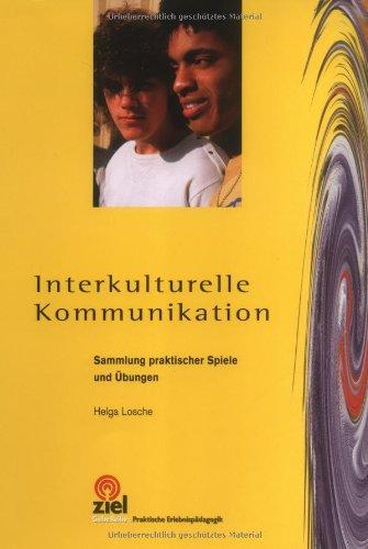 Interkulturelle Kommunikation. Sammlung praktis...