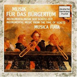 Musica Fiata Köln - Musik für das Bürgertum