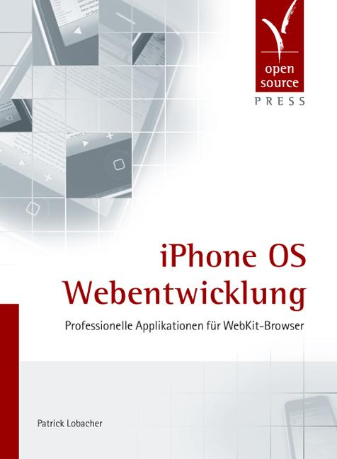 iPhone OS Webentwicklung. Professionelle Applik...