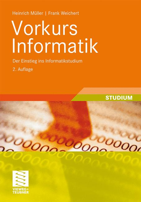 Vorkurs Informatik: Der Einstieg ins Informatik...